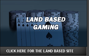 Click Here for the Land Based section of the Site